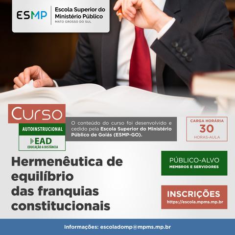 Hermenêutica de equilíbrio das franquias constitucionais