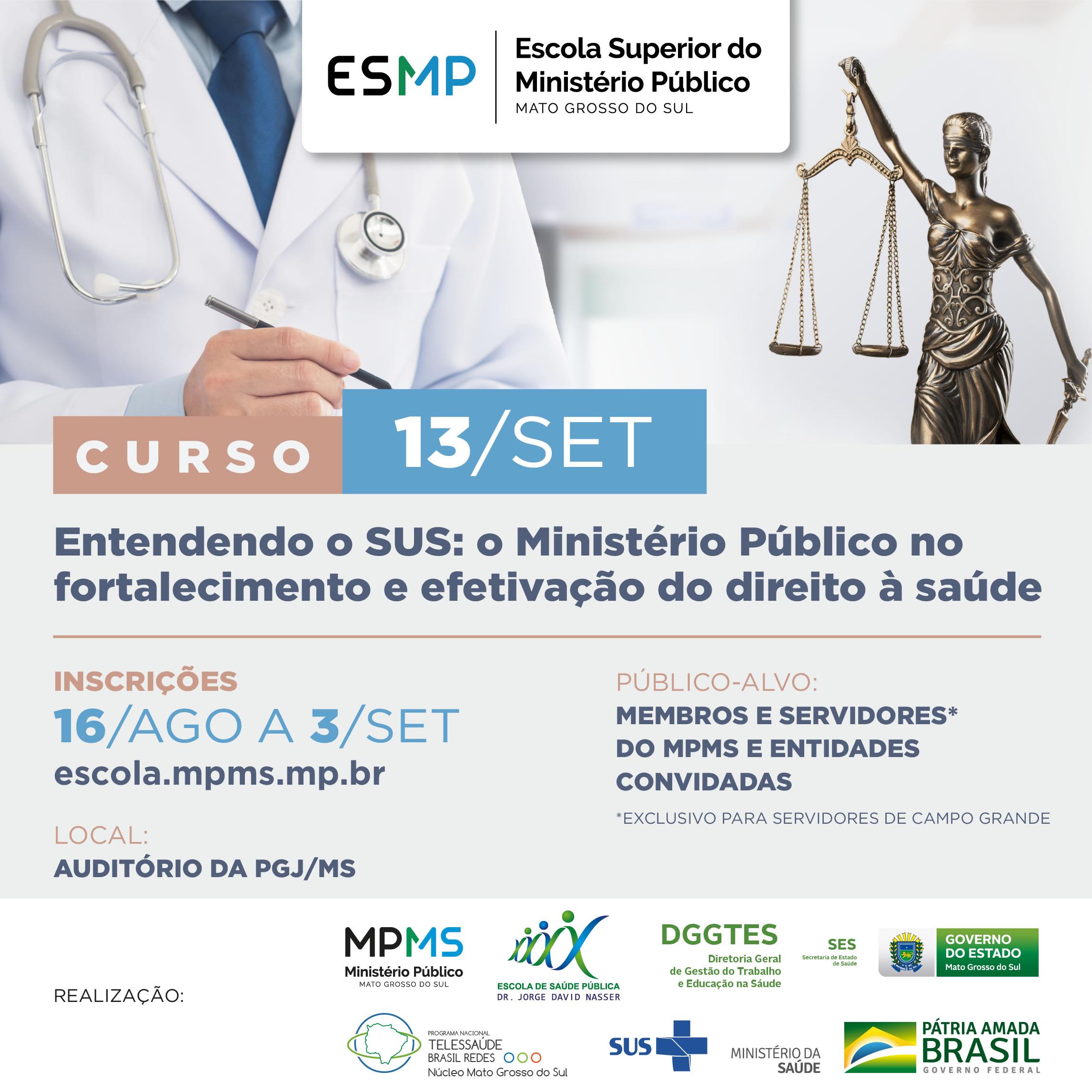 Entendendo o SUS: o Ministério Público no fortalecimento e efetivação do direito à saúde