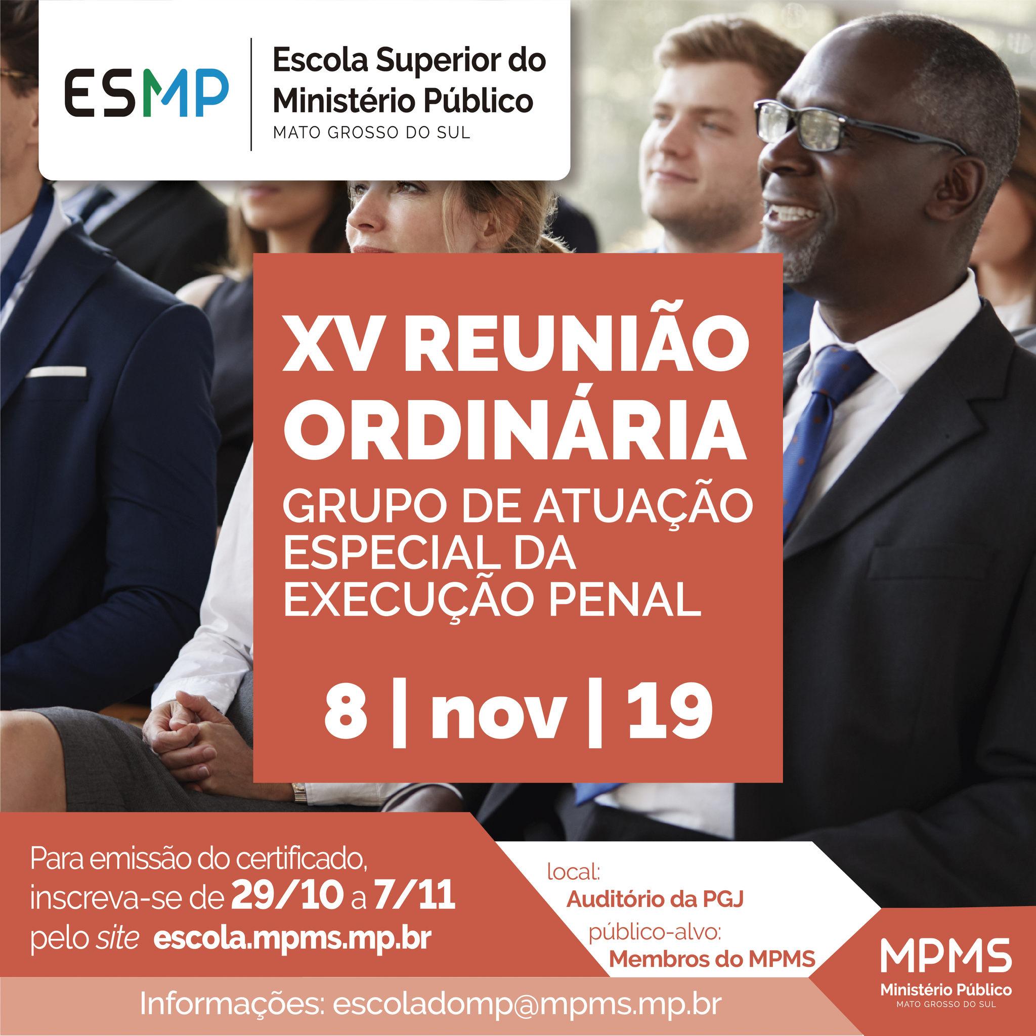XV Reunião Ordinária - Grupo de Atuação Especial da Execução Penal