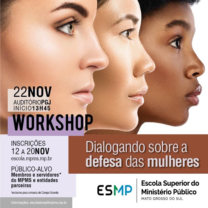 Workshop Dialogando sobre a defesa das mulheres
